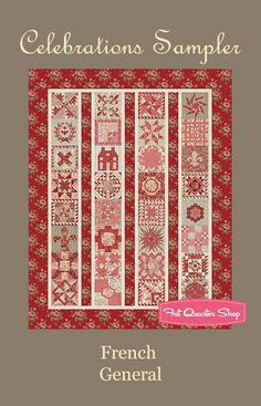 Celebrations Sampler Quilt Pattern<BR>French General Patterns