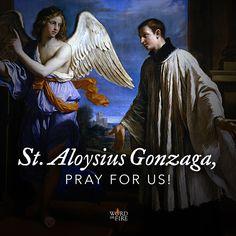 Aloysius Gonzaga, patron of Catholic youth, pray for us! Catholic Saints, Patron Saints, Luis Gonzaga, Friend Of God, Christian Verses, Pray For Us, Religious Art, Priest, Christianity