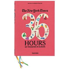 """""""The New York Times' 36 Hours: 125 Weekends in Europe"""" book cover. Illustrator Olimpia Zagnoli began working on this series for publisher Taschen three years ago. New York Times, Ny Times, European Destination, European Travel, European Trips, European Vacation, Vacation Spots, Dream Weekend, Books To Read"""