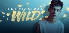 Welp, this is going to be good. And we can't wait. @troyesivan's upcoming EP… #WILD http://apple.co/TroyeSivan