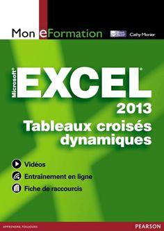 Excel 2013, Tableaux croisés dynamiques
