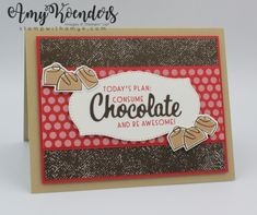 Chocolate Card, Chocolate Quotes, Some Cards, 3d Cards, Folded Cards, Coffee Cards, Stampin Up Catalog, Stamping Up Cards, Love You More Than