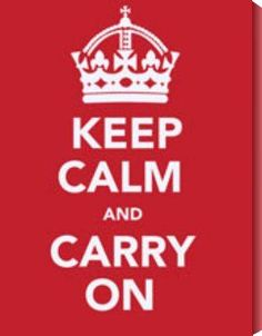 Keep Calm and Carry On- Vintage British World War II Poster by Vintage posters