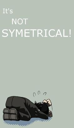ゝ。It's Not Symetrical!