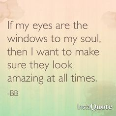 93 Best Eye Quotes Images Eyewear Quotes Thinking About You