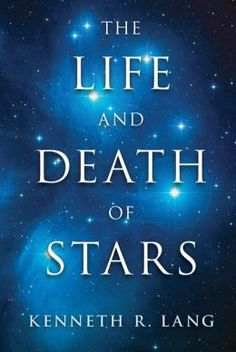 Book Review: The Life and Death of Stars