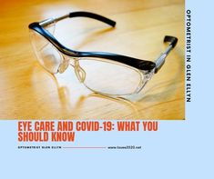 Eye Care and COVID-19: What You Should Know? Glen Ellyn, Eye Infections, Eye Exam, Eye Doctor, Pink Eyes, Red Eyes
