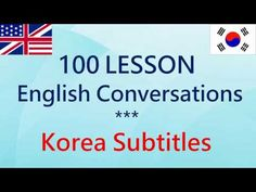 매일 영어 회화 - 한국어 자막 - 100 회 수업 - YouTube