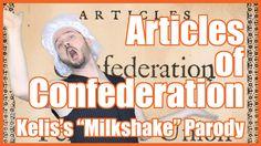 "Articles of Confederation (Kelis's ""Milkshake"" Parody) - @MrBettsClass"