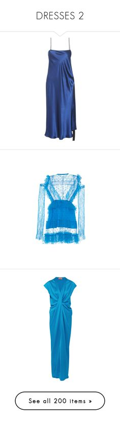 """""""DRESSES 2"""" by fendilicious ❤ liked on Polyvore featuring dresses, blue, ellery, slip dress, e l l e r y dress, blue slip dress, silk satin slip dress, e l l e r y, blue dress and short ruffle dress"""