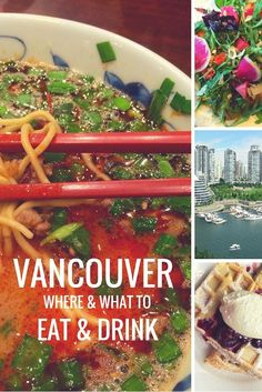 Our guide to finding the best food and drink in Vancouver from Granville Island's Oyama Sausage to local craft beer in Gastown.