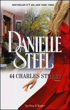 44 Charles Street- Danielle Steel. I loved this book!