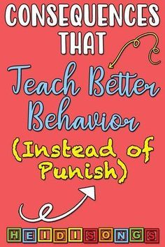 Consequences That Teach Better Behavior (Instead of Punish) - HeidiSongs I think this might be really good tips for working with Keagan. Classroom Behavior Management, Behaviour Management, Kids Behavior, Behavior Consequences, Behavior Plans, Classroom Behaviour, Behavior Rewards, Classroom Procedures, Classroom Rules