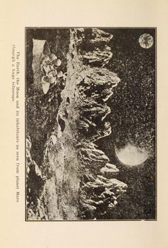 """A trip to Mars: """"The Earth, the Moon and its inhabitants as seen from the planet Mars through a huge telescope."""" 1920"""