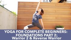 Christian Yoga for Beginners: Foundations Part 1, Warrior 2, Reverse War...