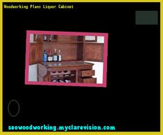 Woodworking Plans Liquor Cabinet 133016 - Woodworking Plans and Projects!