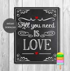 Wedding Sign – Instant Download – Printable Wedding Sign – DIY Wedding Sign–Chalkboard Sign–8x10 Printable Sign–All You Need is Love