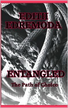 Entangled  by Edith Edremoda  #EntangeldChristianBookKindle  A Christian fiction novel for middle adults and adults, Entangled (The Path of Choice) tells about the struggles of a young Christian, Violet Pebble, as she makes faith-based choices while searching for love...  http://www.faithfulreads.com/2013/11/thursdays-christian-kindle-books-early_14.html