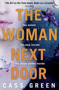The Woman Next Door: A dark and twisty psychological thriller by [Green, Cass] Reading List I Love Books, Good Books, Books To Read, My Books, Book Suggestions, Book Recommendations, Reading Lists, Book Lists, Reading Den