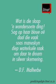 """""""Slaap"""" deur D. Malherbe My all-time favorite Afrikaans poem I memorized; much longer than this. Wise Quotes, Qoutes, Love My Boys, My Love, What Is Sleep, Writing Lyrics, Afrikaans Quotes, Language And Literature, Prayer Verses"""