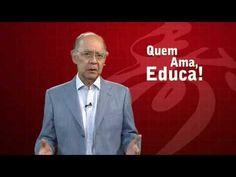 Quem ama, educa! - 09/05/2013