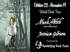 Mark of the Witch by Jessica Gibson Mark Of The Witch, Witch Series, 22 November, Diana Gabaldon, Romance Books, Book 1, Outlander, Books To Read, Interview