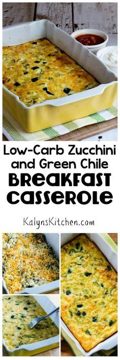 This Low-Carb Zucchini and Green Chile Breakfast Casserole is a ...