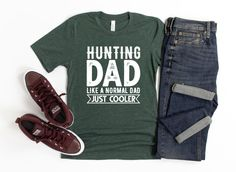 Dad Hunting Shirt/ Fun Dad Hunter Gift/ Hunting Dad Like A | Etsy Emt Shirts, Funny Dad Shirts, Dad To Be Shirts, Cool Shirts, Hunting Gifts, Deer Hunting, Fisherman Gifts, Gifts For Hunters, Call My Dad