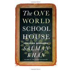 One World Schoolhouse: Education Reimagined: Amazon.es: Salman Khan: Libros en idiomas extranjeros