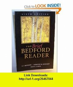 Brief Bedford Reader (9780312150075) X J Kennedy , ISBN-10: 0312150075  , ISBN-13: 978-0312150075 ,  , tutorials , pdf , ebook , torrent , downloads , rapidshare , filesonic , hotfile , megaupload , fileserve