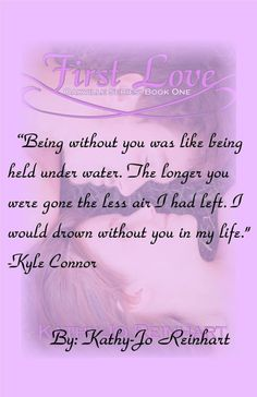 TEASER: FIRST LOVE ( OAKVILLE SERIES # 1) by KATHY-JO REINHART | Kindle Friends Forever