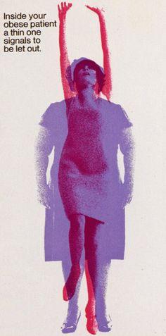"Fred Troller – Leaflet for Geigy. ""Inside your obese patient a thin one signals to be let out. Milton Glaser, Massimo Vignelli, Herb Lubalin, Portfolio Fotografia, Zine, Print Design, Design Art, Leaflet Design, Fred"