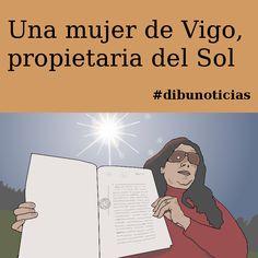 Una mujer de Vigo, propietaria del Sol #dibunoticias