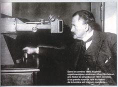 Albert Michelson, prix Nobel de physique en 1907 dans son laboratoire en 1898.