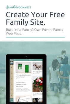 Create Your Free Family Site Your Family's Own Private Site. Build Your Own Private Family Web Page. Sign-Up & Give The Application A Try Now