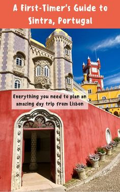 A guide to visiting magical Sintra, Portugal, a perfect guide for any first-timer | What to do in Sintra, how to visit Pena Palace, Quinta da Regaleira, & the Moorish Castle | Which castles to visit in Sintra, how to plan your trip to Sintra | Sintra is the perfect day trip from Lisbon, but you could easily spend a few days exploring all the amazing history! #sintra #portugal