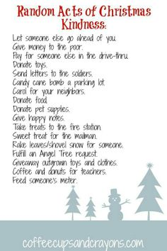 Random Acts of Kindness-Especially good for Christmas time.