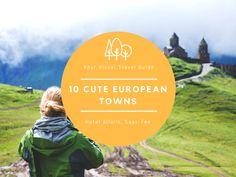 10 Cute European Towns (Posts by Raphael Neiman) Saas Fee, Switzerland, Travel Guide, Posts, Cute, Messages, Kawaii