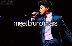Bucket list - BRUNO MARS .. My best friend .. In my head lol