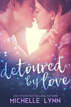 Detoured by Love by Michelle Lynn | Release Date November 10th, 2016 | Genres: Contemporary Romance, Sports Romance