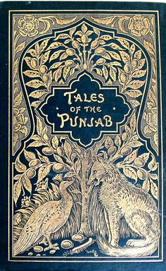 """Tales of the Punjab"" by Florie Anna Steele. Illustrations by Kipling Sr."