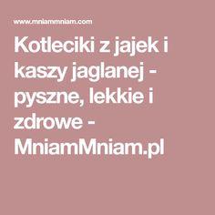 Kotleciki z jajek i kaszy jaglanej - pyszne, lekkie i zdrowe - MniamMniam.pl