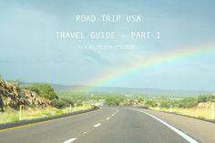 Amerika // TRAVEL: USA road trip travel guide // 21 jan 2014 // yourlifestyleguide