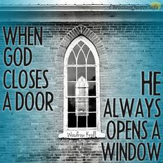 Daily Devotional - Closing A Door Opens A Window:   Woodrow Kroll #Christianquote