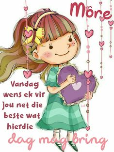 Morning Greetings Quotes, Good Morning Messages, Good Morning Wishes, Morning Images, Lekker Dag, Birthday Wishes Messages, Afrikaanse Quotes, Goeie More, Good Morning World