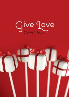 Give Love Cake Pops From  | #Valentines Day Ideas