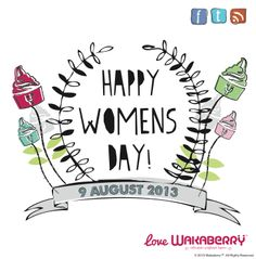 Happy Womens day, love Wakaberry