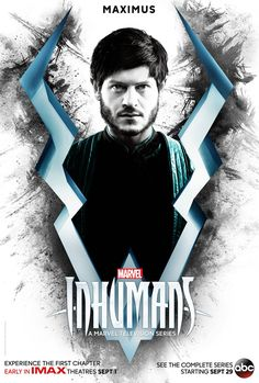 Inhumans Coming Soon has Medusa, Maximus, and Black Bolt character posters.