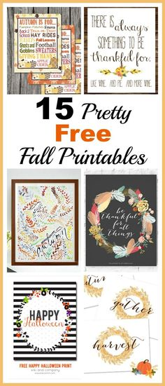 15 Pretty Free Fall Printables- An easy and inexpensive way to decorate your home for fall is with these free fall printables! Thanksgiving printables and Halloween printables included!   Fall Home Decorating Ideas