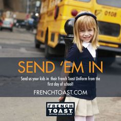 Send 'em in!   Send us your kids in their French Toast Uniform from the first day of school!   https://www.facebook.com/frenchtoastuniforms